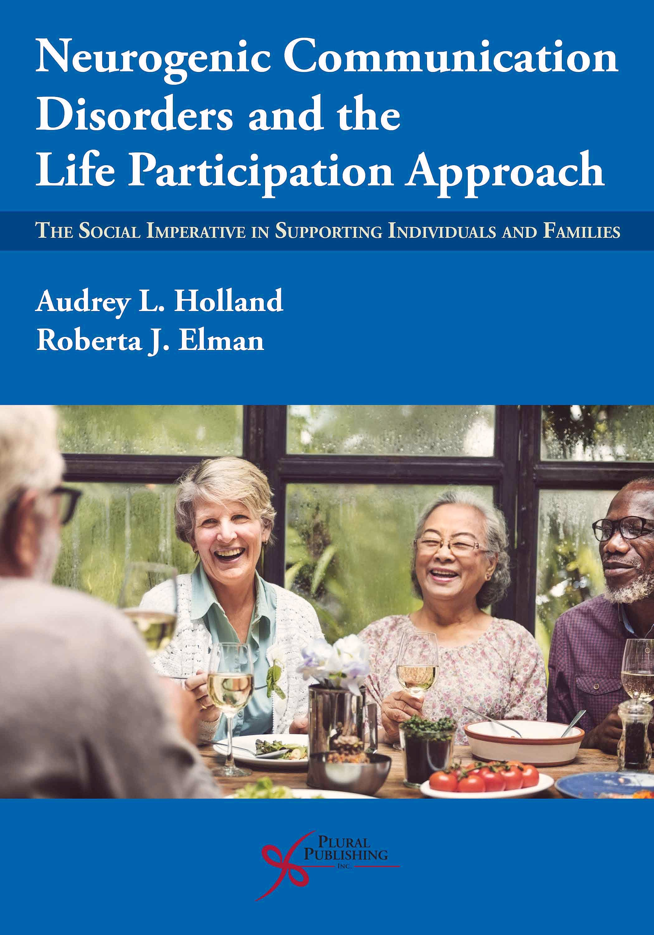 Portada del libro 9781635502954 Neurogenic Communication Disorders and the Life Participation Approach. The Social Imperative in Supporting Individuals and Families