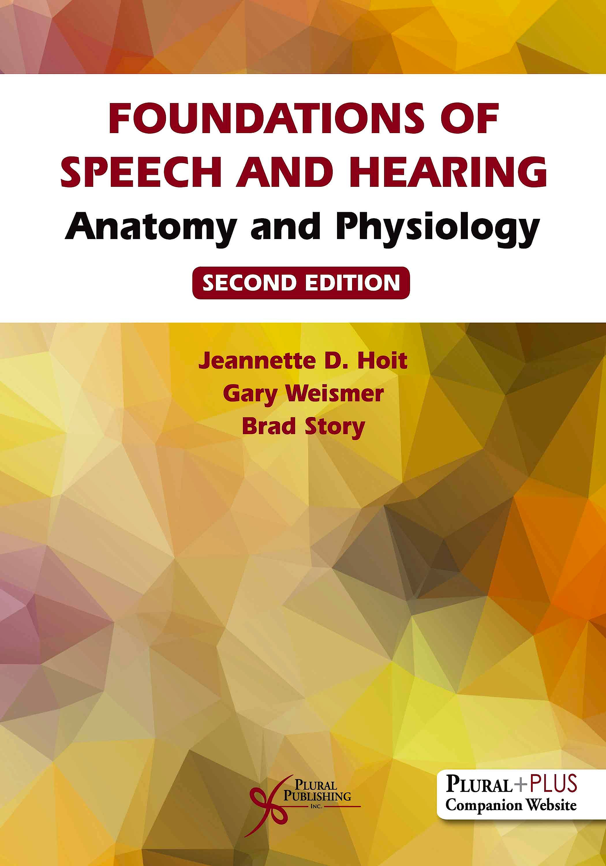 Portada del libro 9781635503067 Foundations of Speech and Hearing. Anatomy and Physiology