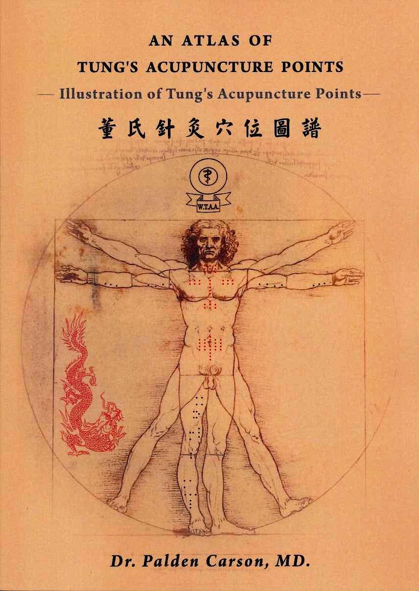 Portada del libro 9781646740383 An Atlas of Tung´s Acupunture Points. Ilustration of Tung´s Acupunture Points