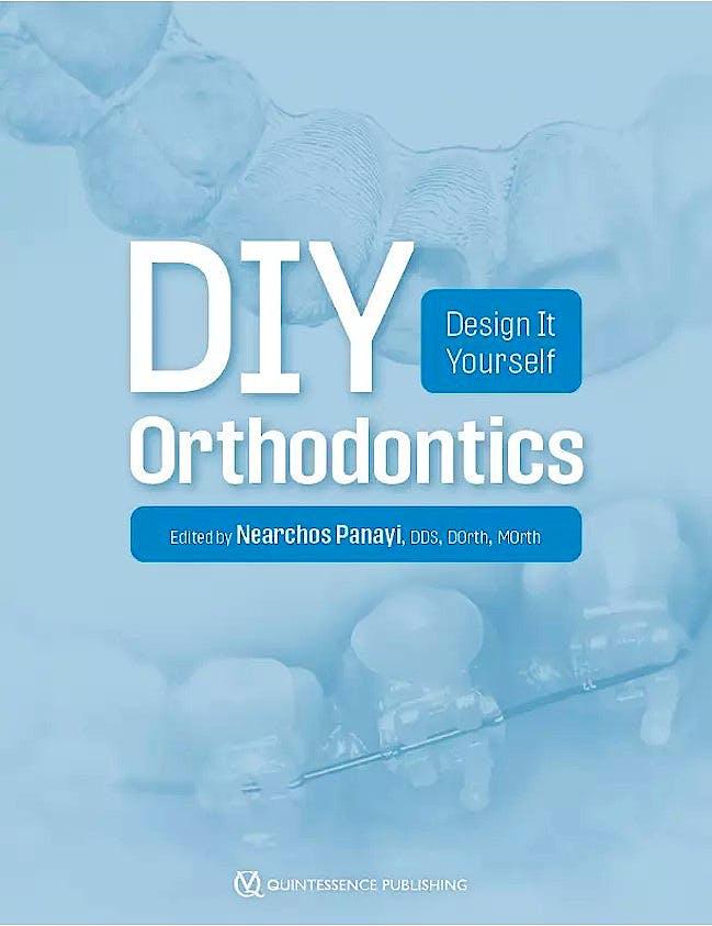 Portada del libro 9781647240516 DIY Orthodontics. Design It Yourself