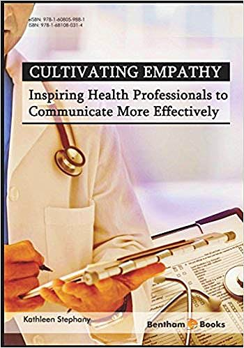 Portada del libro 9781681080314 Cultivating Empathy. Inspiring Health Professionals to Communicate More Effectively