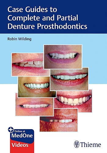 Portada del libro 9781684201693 Case Guides to Complete and Partial Denture Prosthodontics
