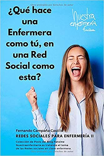Portada del libro 9781689899130 ¿Qué Hace una Enfermera como Tú, en una Red Social Como Ésta?