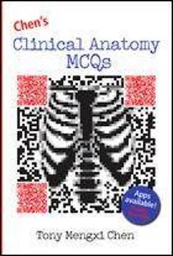 Portada del libro 9781743072424 Chen's Clinical Anatomy Mcqs