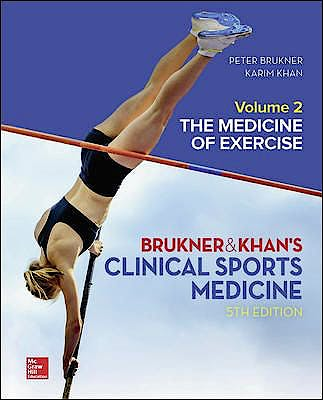 Portada del libro 9781760420512 Brukner and Khan's Clinical Sports Medicine, Vol. 2: The Medicine Of Exercise