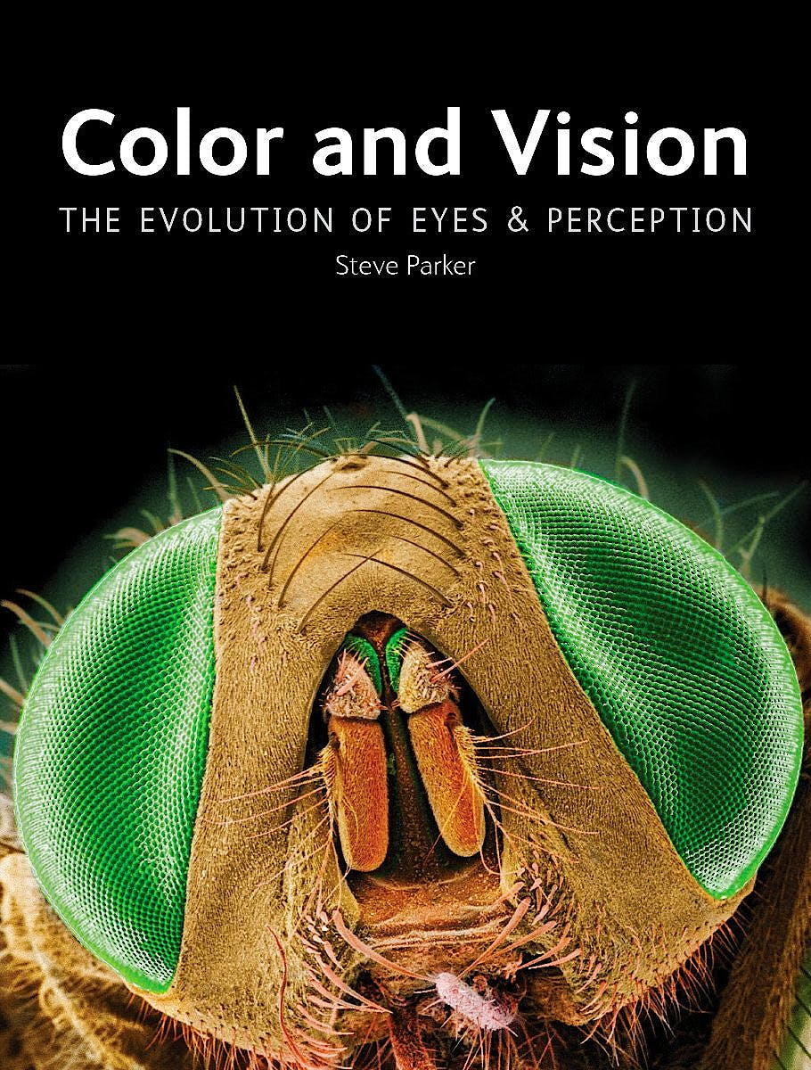 Portada del libro 9781770858299 Color and Vision: The Evolution of Eyes and Perception