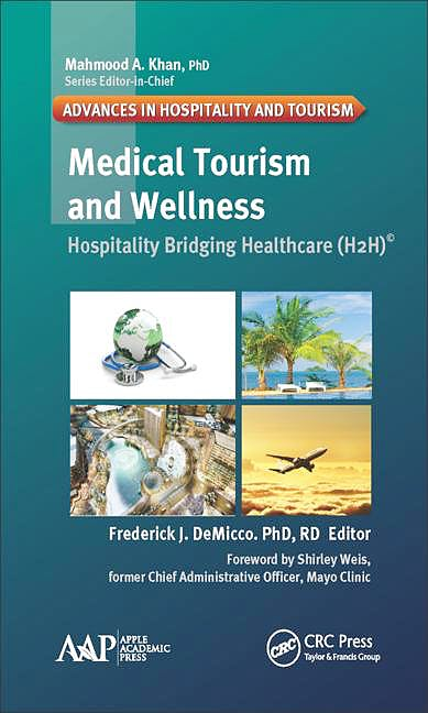 Portada del libro 9781771885058 Medical Tourism and Wellness. Hospitality Bridging Healthcare (H2h)