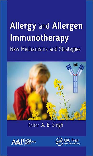 Portada del libro 9781771885423 Allergy and Allergen Immunotherapy. New Mechanisms and Strategies