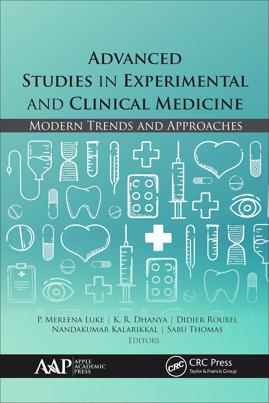 Portada del libro 9781771889063 Advanced Studies in Experimental and Clinical Medicine. Modern Trends and Approaches