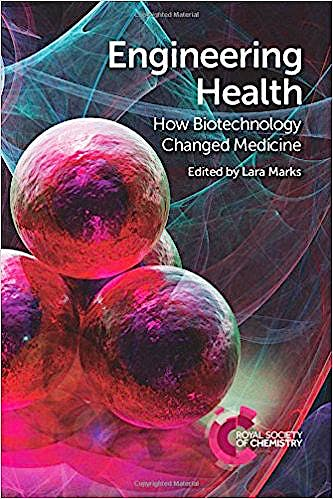 Portada del libro 9781782620846 Engineering Health. How Biotechnology Changed Medicine