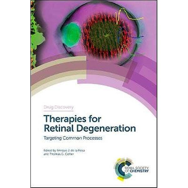 Portada del libro 9781782629498 Therapies for Retinal Degeneration. Targeting Common Processes