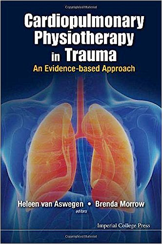 Portada del libro 9781783266517 Cardiopulmonary Physiotherapy in Trauma: An Evidence-Based Approach