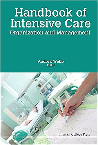 Portada del libro 9781783269501 Handbook of Intensive Care Organization and Management