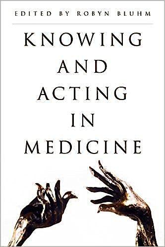 Portada del libro 9781783488100 Knowing and Acting in Medicine (Softcover)