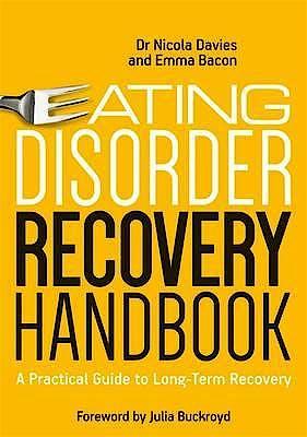 Portada del libro 9781785921339 Eating Disorder Recovery Handbook. a Practical Guide to Long-Term Recovery