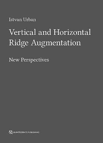Portada del libro 9781786980007 Vertical and Horizontal Ridge Augmentation. New Perspectives