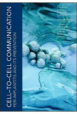 Portada del libro 9781786980212 Cell-to-Cell Communication. Peri-Implantitis and Its Prevention (Contains 2 DVDs and a Detailed Booklet in a Hardcover)