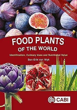 Portada del libro 9781789241303 Food Plants of the World: Identification, Culinary Uses and Nutritional Value