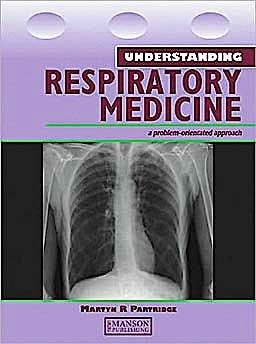 Portada del libro 9781840760453 Understanding Respiratory Medicine. a Problem-Oriented Approach