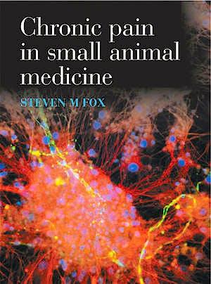 Portada del libro 9781840761245 Chronic Pain in Small Animal Medicine