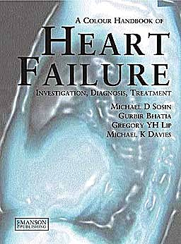Portada del libro 9781840761375 A Colour Handbook of Heart Failure. Diagnosis, Investigation, Treatment