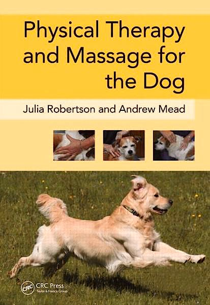 Portada del libro 9781840761443 Physical Therapy and Massage for the Dog