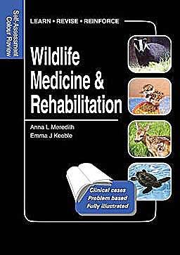 Portada del libro 9781840761467 Wildlife Medicine & Rehabilitation. Self-Assessment Colour Review