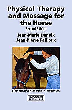 Portada del libro 9781840761610 Physical Therapy and Massage for the Horse. Biomechanics - Exercise - Treatment (Softcover)