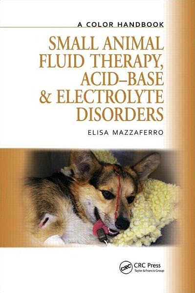 Portada del libro 9781840761672 Small Animal Fluid Therapy, Acid-Base and Electrolyte Disorders. a Color Handbook