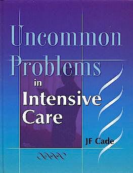 Portada del libro 9781841100913 Uncommon Problems in Intensive Care
