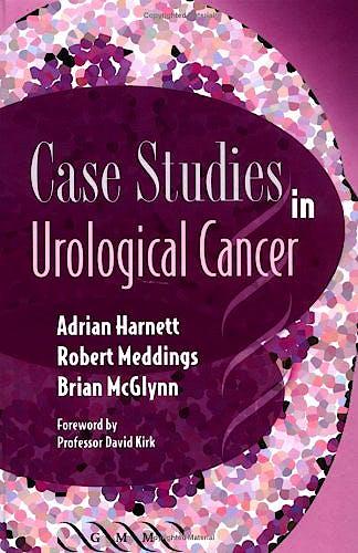 Portada del libro 9781841101385 Case Studies in Urological Cancer