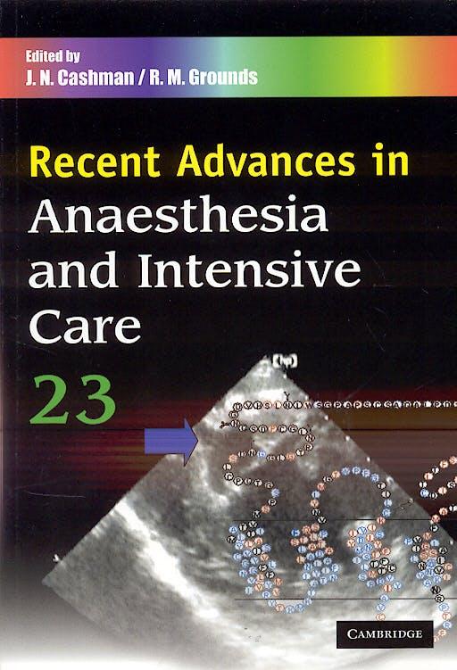 Portada del libro 9781841101453 Recent Advances in Anaesthesia and Intensive Care, Vol. 23