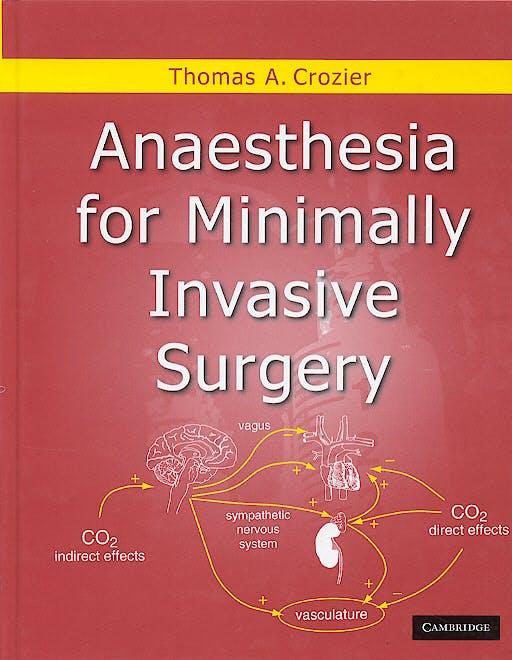 Portada del libro 9781841101910 Anaesthesia for Minimally Invasive Surgery