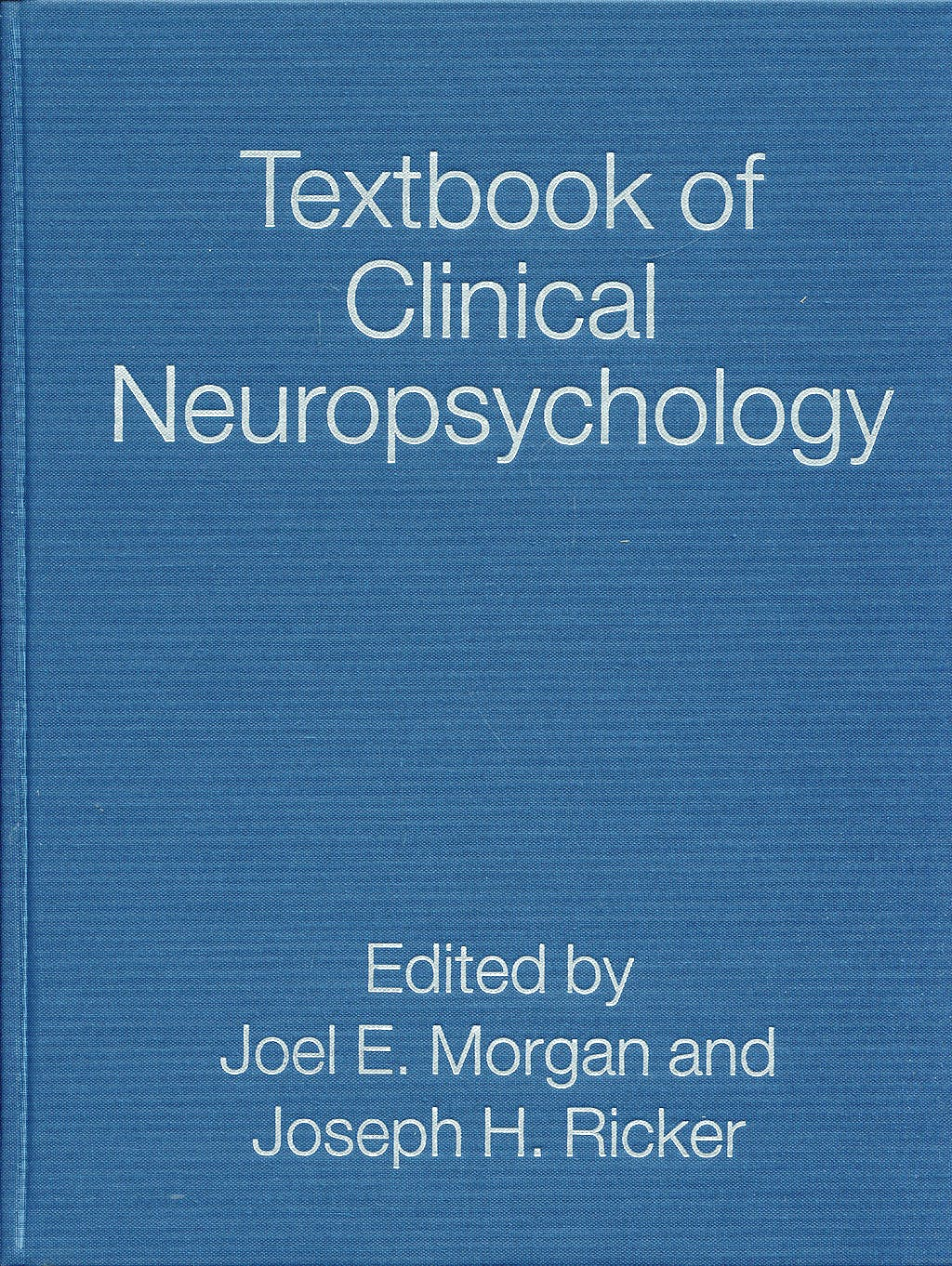 Portada del libro 9781841694771 Textbook of Clinical Neuropsychology