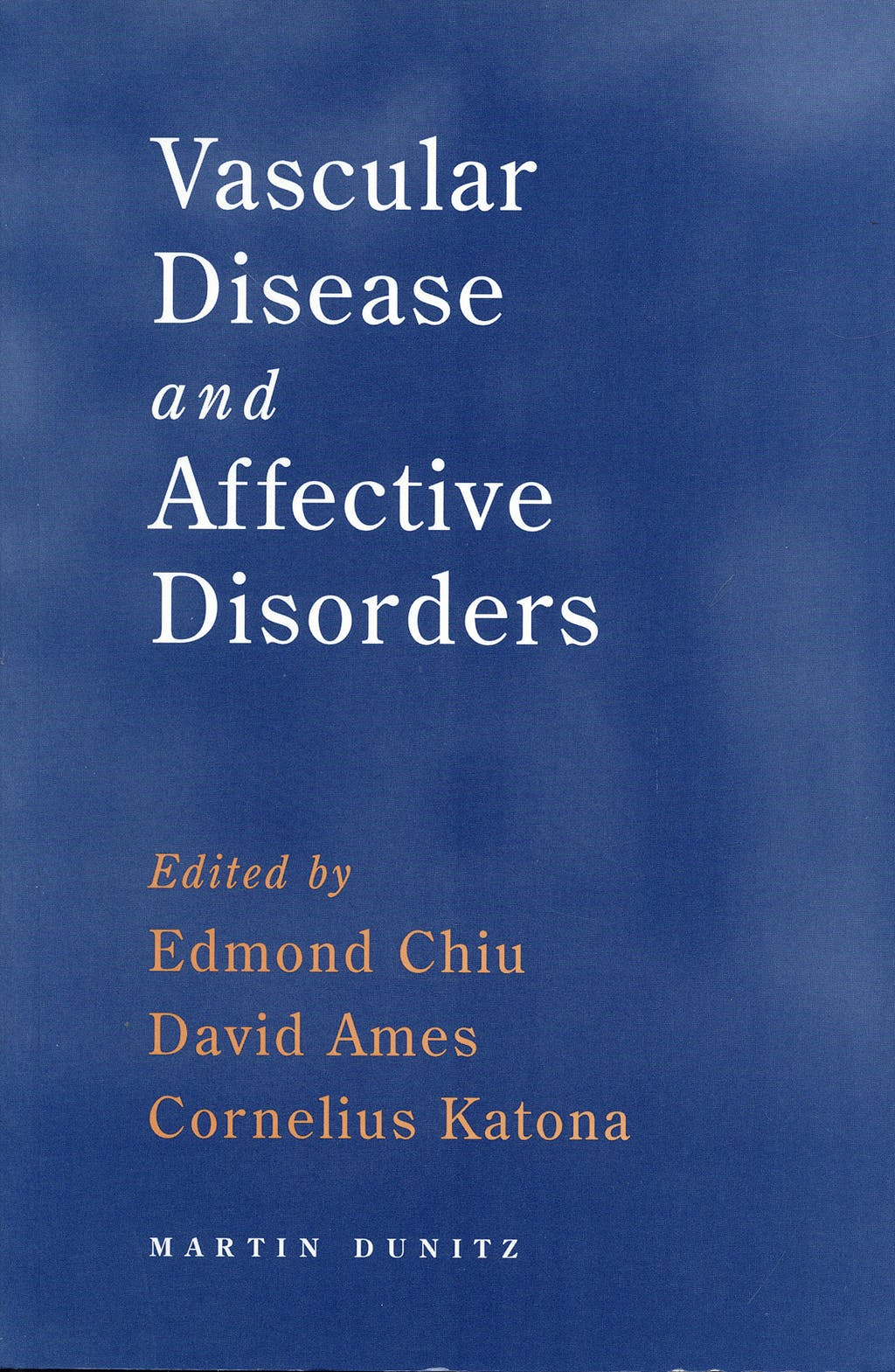 Portada del libro 9781841841526 Vascular Disease and Affective Disorders