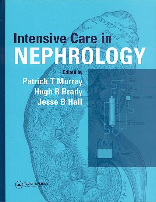 Portada del libro 9781841842189 Intensive Care in Nephrology