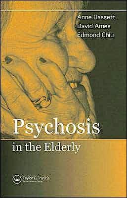 Portada del libro 9781841843940 Psychosis in the Elderly