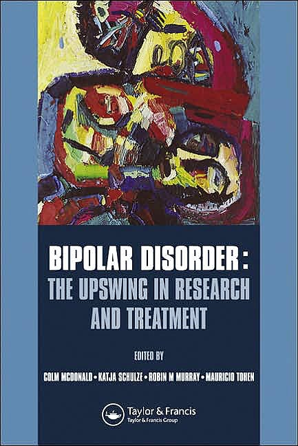 Portada del libro 9781841845012 Bipolar Disorder: The Upswing in Research and Treatment