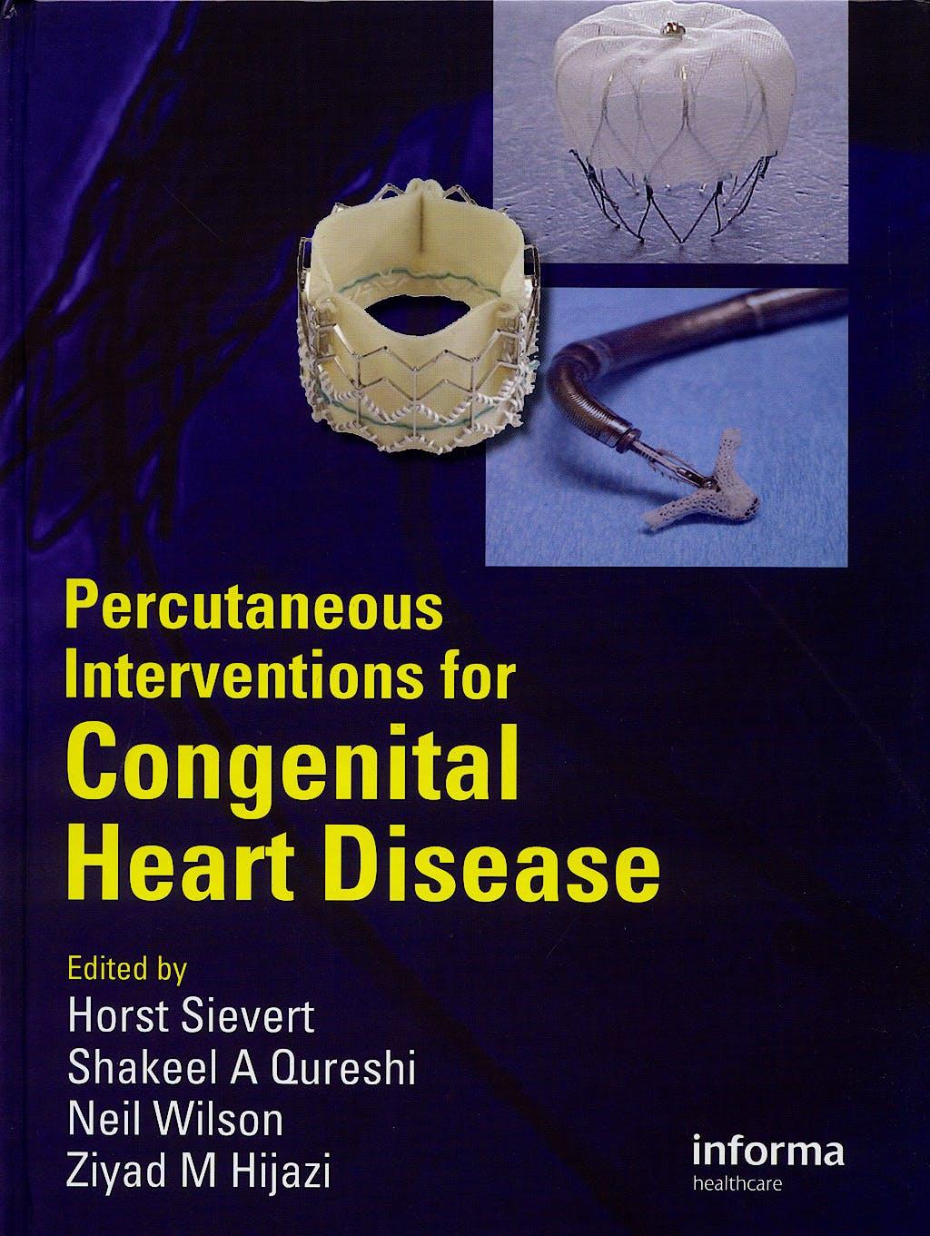 Portada del libro 9781841845562 Percutaneous Interventions for Congenital Heart Disease