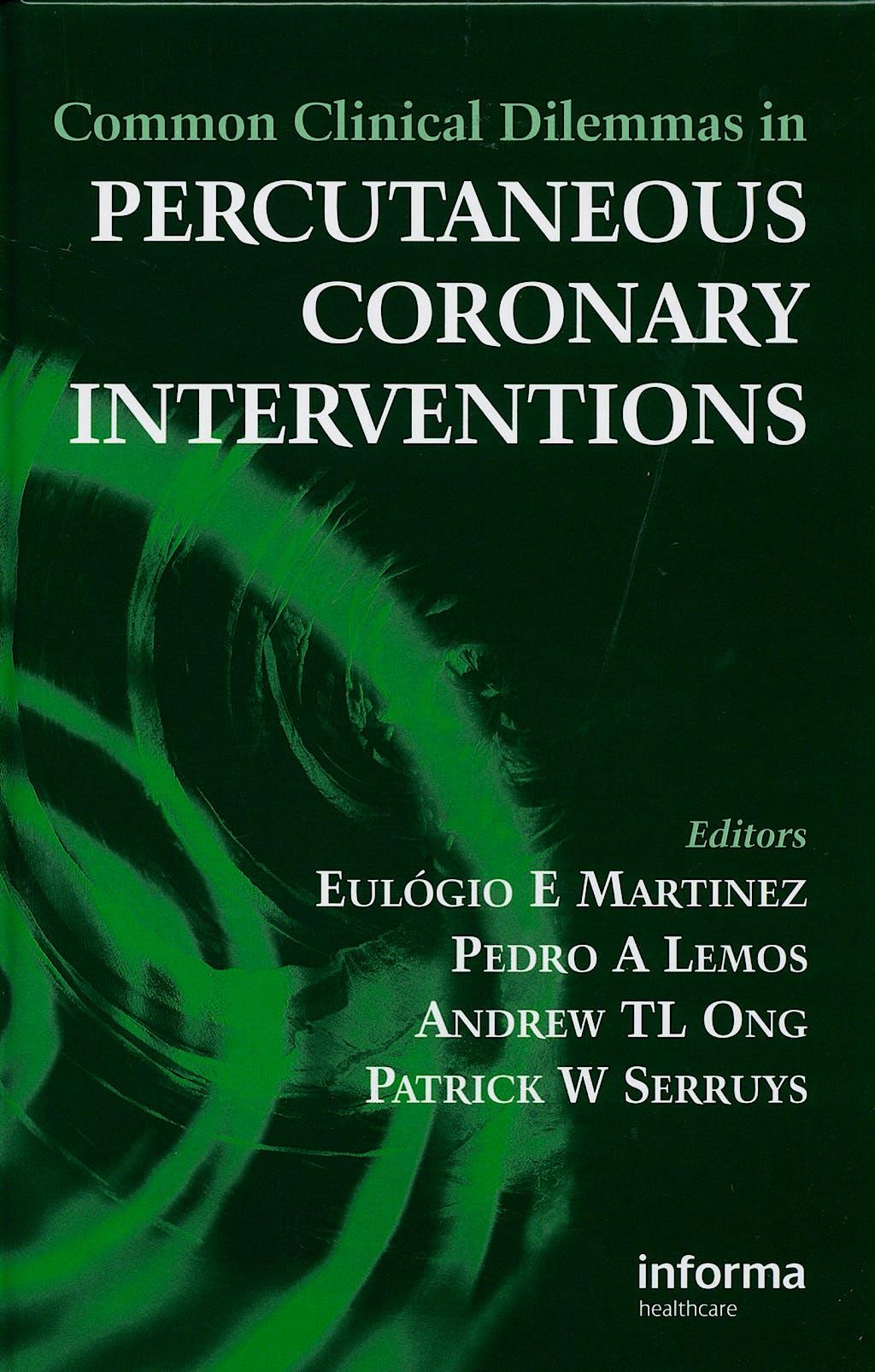 Portada del libro 9781841846095 Common Clinical Dilemmas in Percutaneous Coronary Interventions