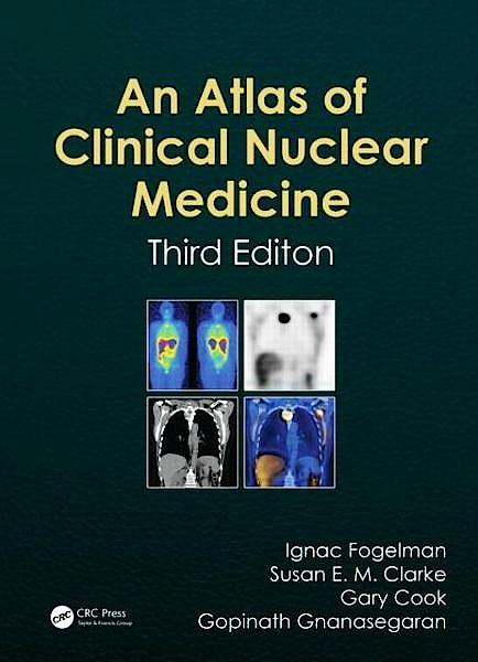 Portada del libro 9781841846538 An Atlas of Clinical Nuclear Medicine