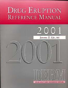 Portada del libro 9781842140703 Drug Eruption Reference Manual 2001