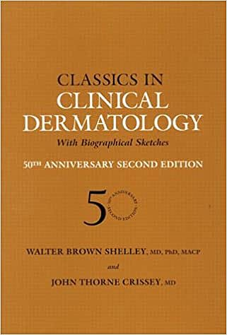 Portada del libro 9781842142073 Classics in Clinical Dermatology with Biographical Sketches