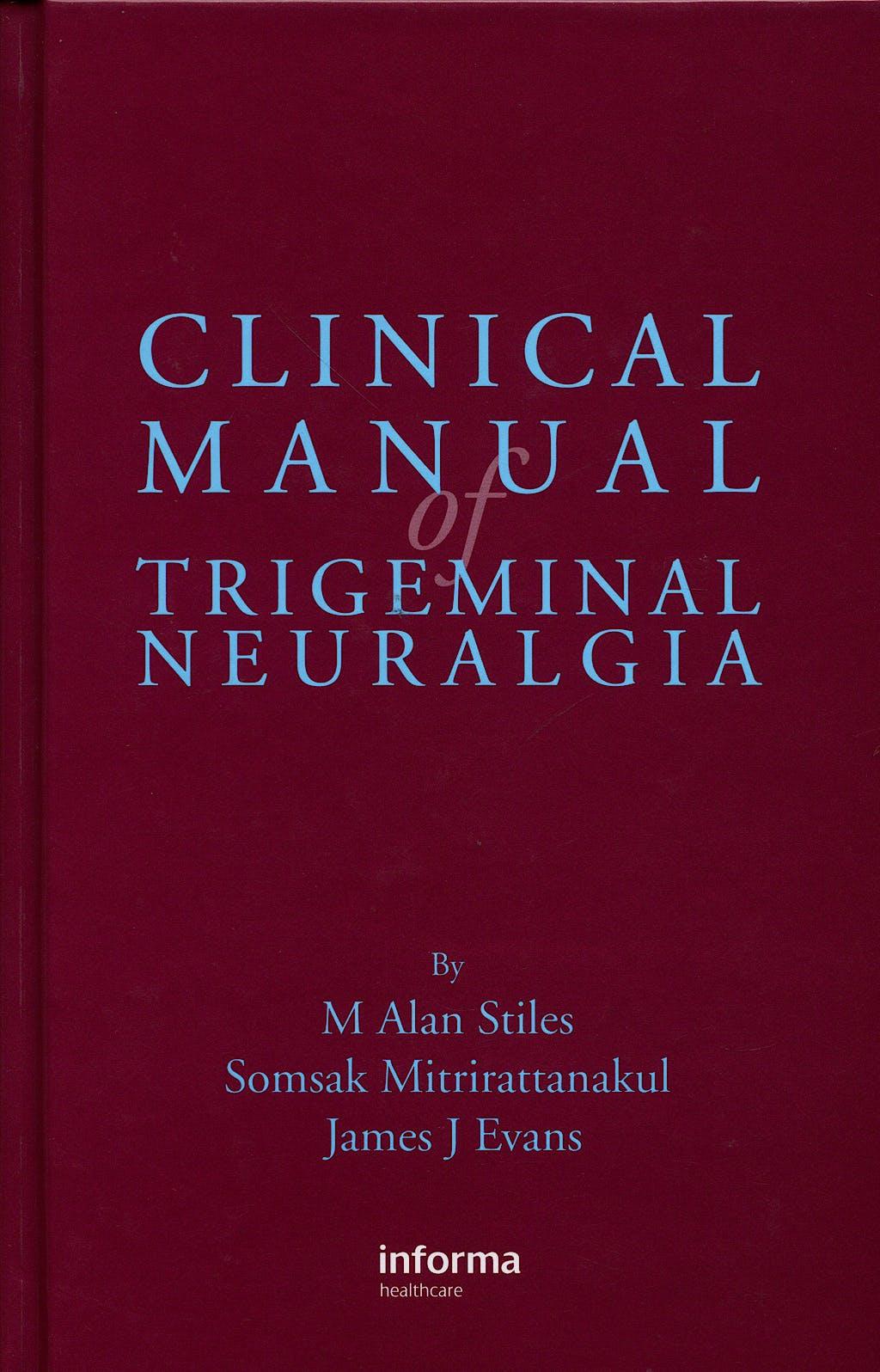 Portada del libro 9781842142530 Clinical Manual of Trigeminal Neuralgia