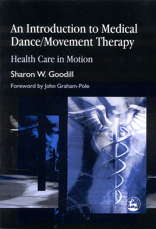 Portada del libro 9781843107859 An Introduction to Medical Dance/ Movement Therapy