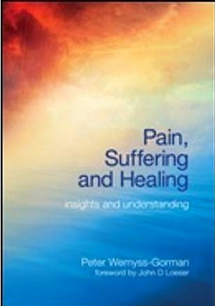 Portada del libro 9781846193262 Pain, Suffering and Healing. Insights and Understanding