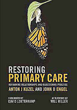 Portada del libro 9781846193828 Restoring Primary Care. Reframing Relationships and Redesigning Practice