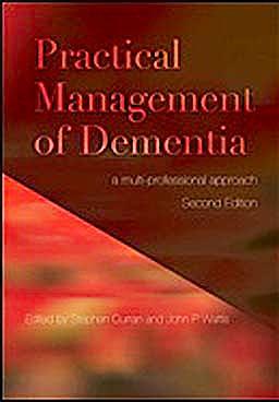 Portada del libro 9781846194122 Practical Management of Dementia. a Multi-Professional Approach