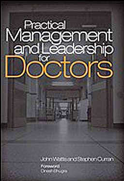 Portada del libro 9781846194900 Practical Management and Leadership for Doctors