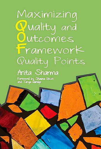 Portada del libro 9781846194917 Maximising Quality and Outcomes Framework Quality Points. The QOF Clinical Domain